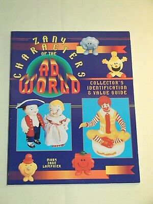Vintage Zany Characters of the Ad World Collector's Guide Book 1995 176pgs New