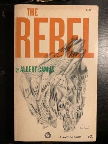 The Rebel By Albert Camus 1956 A Vintage Book V-30 Nice Paperback - $25.00