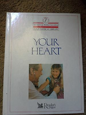 Your Heart  American Medical Association   1989  Hardcover