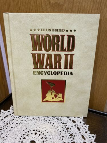 Illustrated World War II Encyclopedia Volume 1 By Eddy Bauer, Lieutenant Colonel - $7.99