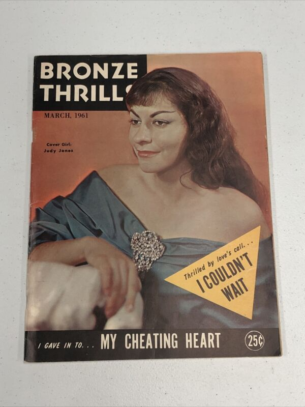 Bronze Thrills March 1961  . Scandalous Story's From The Good Old Days .