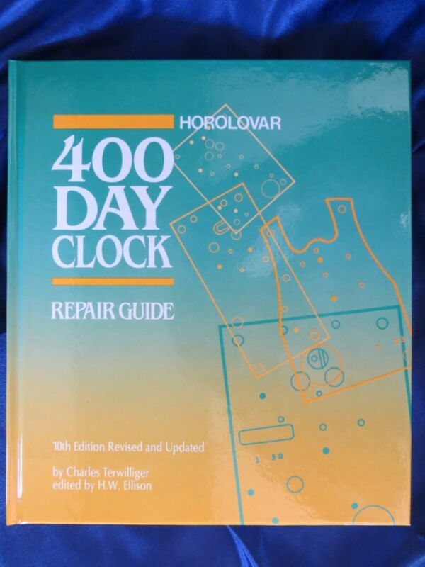 Horolovar 400 Day Anniversary Clock Repair Guide Book - 10th Edition