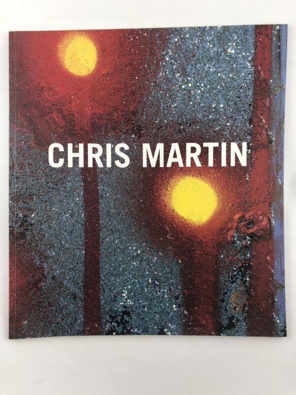 Exhibition Catalog - Chris Martin / Mitchell-Innes & Nash 2008 / Fine