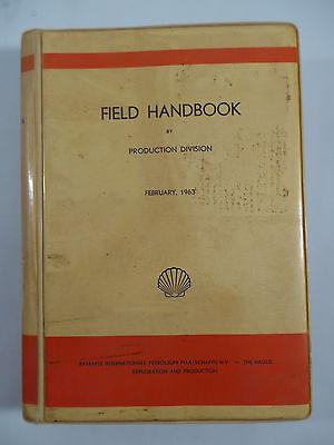 Rare 1963 Field Handbook Bataafse Intl Petroleum The Hague Royal Dutch Shell Oil