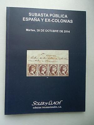 Subasta Publica Espana Y Ex-Colonias Martes 28 de Octubre de 2014 Briefmarken