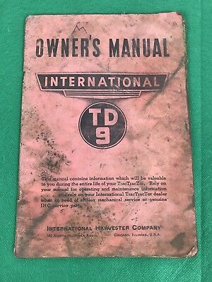 Vintage Oem International Harvester T9 Td9 Owners Operator Manual Ih
