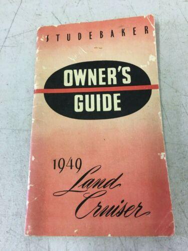 Original 1949 Studebaker Land Cruiser Owners Manual Guide