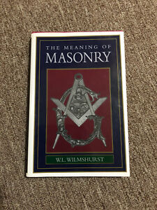 The Meaning of Masonry - Hard Cover
