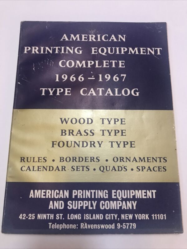 Catalog Of TYPE And Printing Material By American Printing Equipment 1966-1967