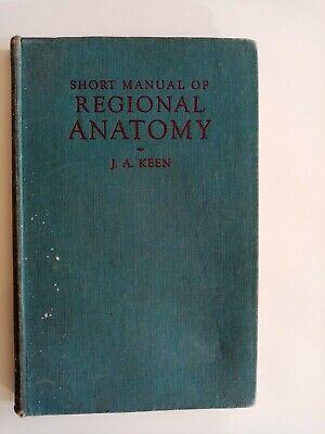 hardback regional anatomy J.A.Keen preventative medicine Grundy medical