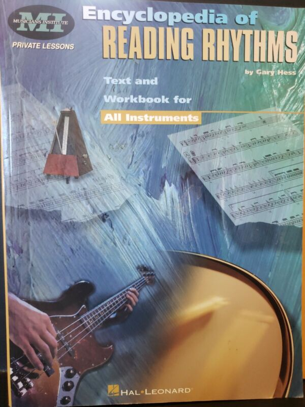 Encyclopedia of Reading Rhythms Text and Workbook for All Instruments Gary Hess