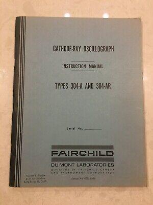 Vtg Fairchild Du Mont Cathode-ray Oscillograph Instruction Manual Types 304-a Ar