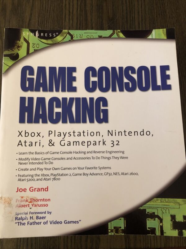 Game Console Hacking: Xbox, PlayStation, Nintendo, Gamepark 32 Book