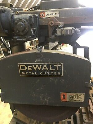 Dewalt 20 Metal Cutting Radial Arm Saw. Will Ship. Send Address For Quote.