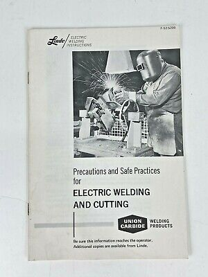 Vintage 1973 Linde Electric Welding Instructions Booklet Litho Union Carbide Cor