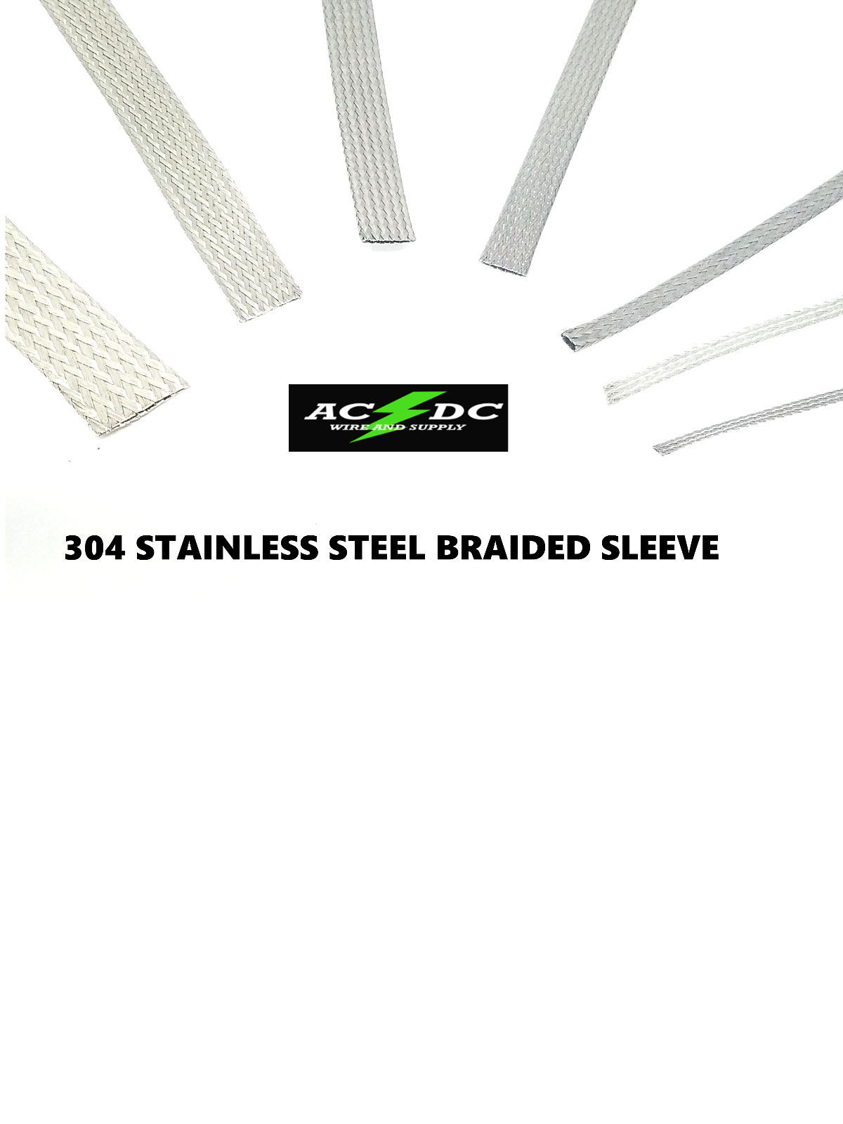 Купить AC/DC WIRE AND SUPPLY - Stainless Steel FLAT Braid Sleeving 1/8 - 3/4 SIZE 304 STAINLESS STEEL