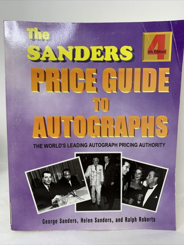 The Sanders Price Guide To Autographs 4th Edition Alexander Books 1997 JL20