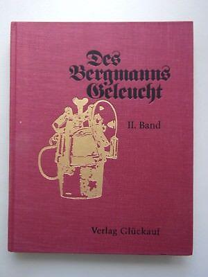 Bergmanns Geleucht Band 2 Offenes Geleucht: Karbildlampen