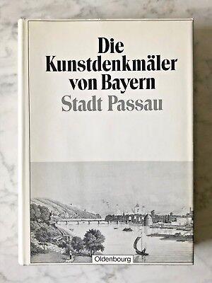 Die Kunstdenkmäler von Bayern: Stadt Passau, München 1919, ND 1981