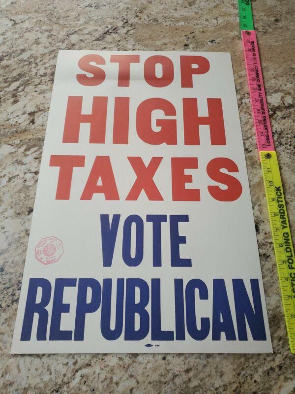 "50s Political Poster ""STOP HIGH TAXES VOTE REPUBLICAN"" Eisenhower Nixon Truman"