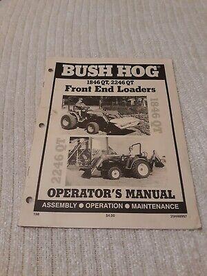 Bush Hog Front End Loaders 1846 Qt 2246 Qt Operators Manual