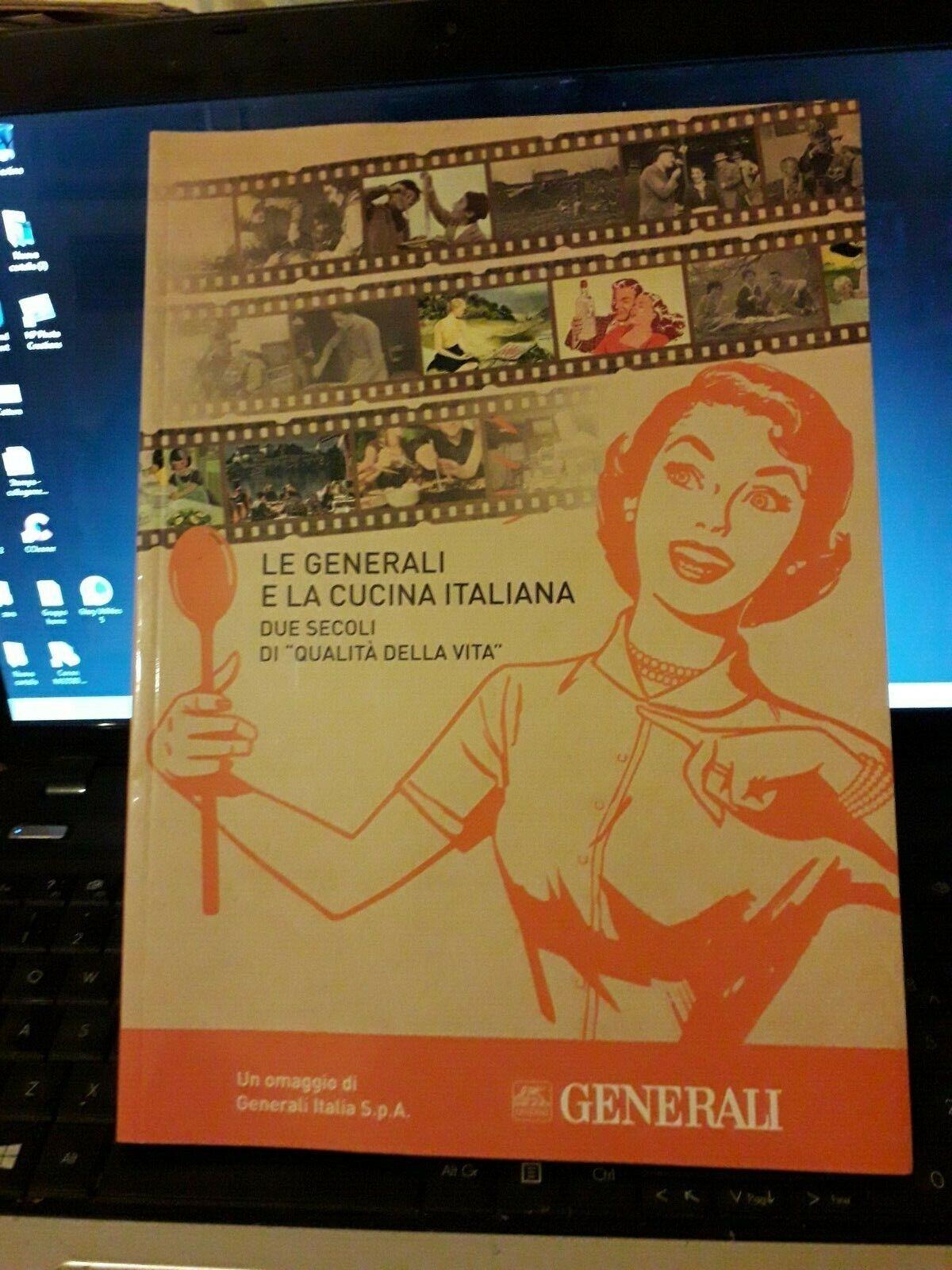 LE GENERALI E LA CUCINA ITALIANA DUE SECOLI DI QUALITA'  PUBBLICITA' TRIESTE