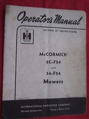 Ih Mccormick 2c-f24 34-f24 Sickle Bar Mower Owners Setup Parts Manual