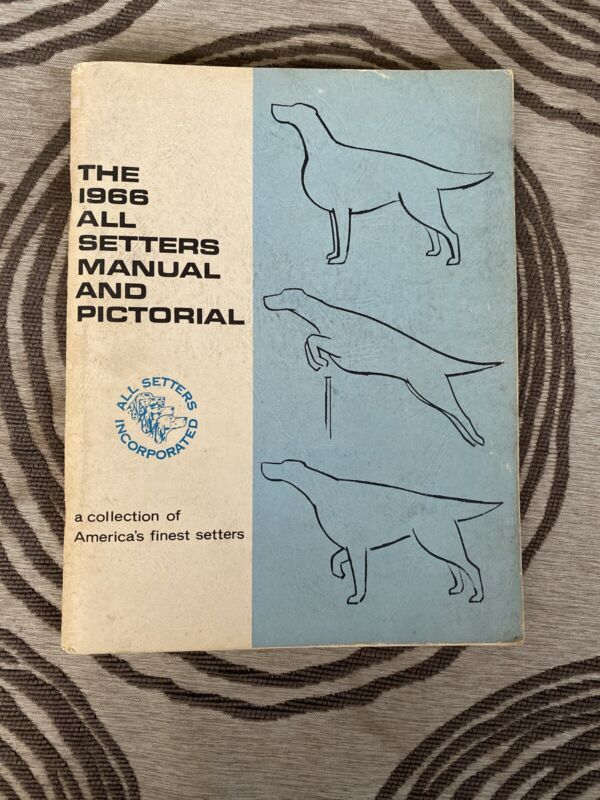 1966 Irish Setter All Setters Inc. Manual and Pictorial - Rare Dog Book