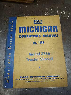 Clark Michigan Model 375a Tractor Shovel Operators Manual No. 1488