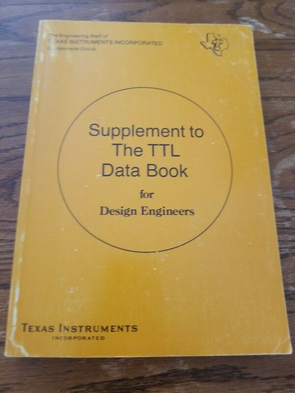 Supplement to The TTL Data Book For Design Engineers Texas Intruments Inc 1974