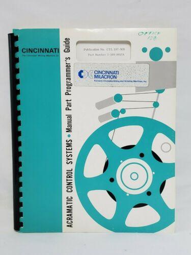 Cincinnati Milacron Acramatic Control Systems Manual Part Programmer