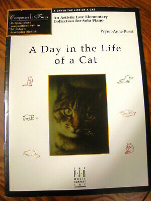 A Day In The Life Of A Cat Late Elementary Solo Piano.  FJH (A Day In The Life Piano Sheet Music)
