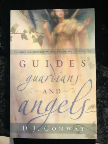GUIDES GUARDIANS AND ANGELS by D.J. CONWAY Wicca Pagan Metaphysical