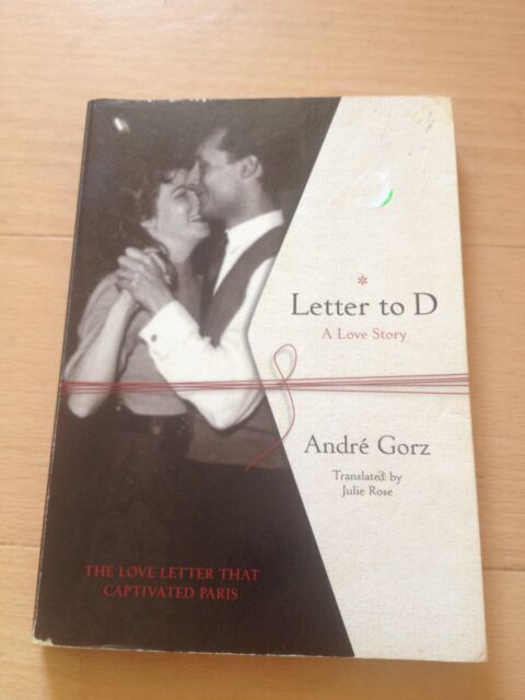 ANDRE GORZ, LETTER TO D. A LOVE STORY