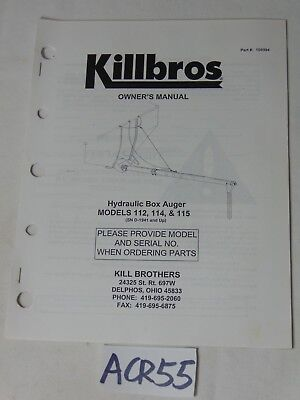 Owners Manual Farm Equipment Book Killbros Hydraulic Box Auger Mod. 112 114 115