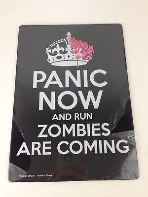 Halloween Warning Metal Tin Sign PANIC NOW & RUN ZOMBIES ARE COMING NEW OOP 12