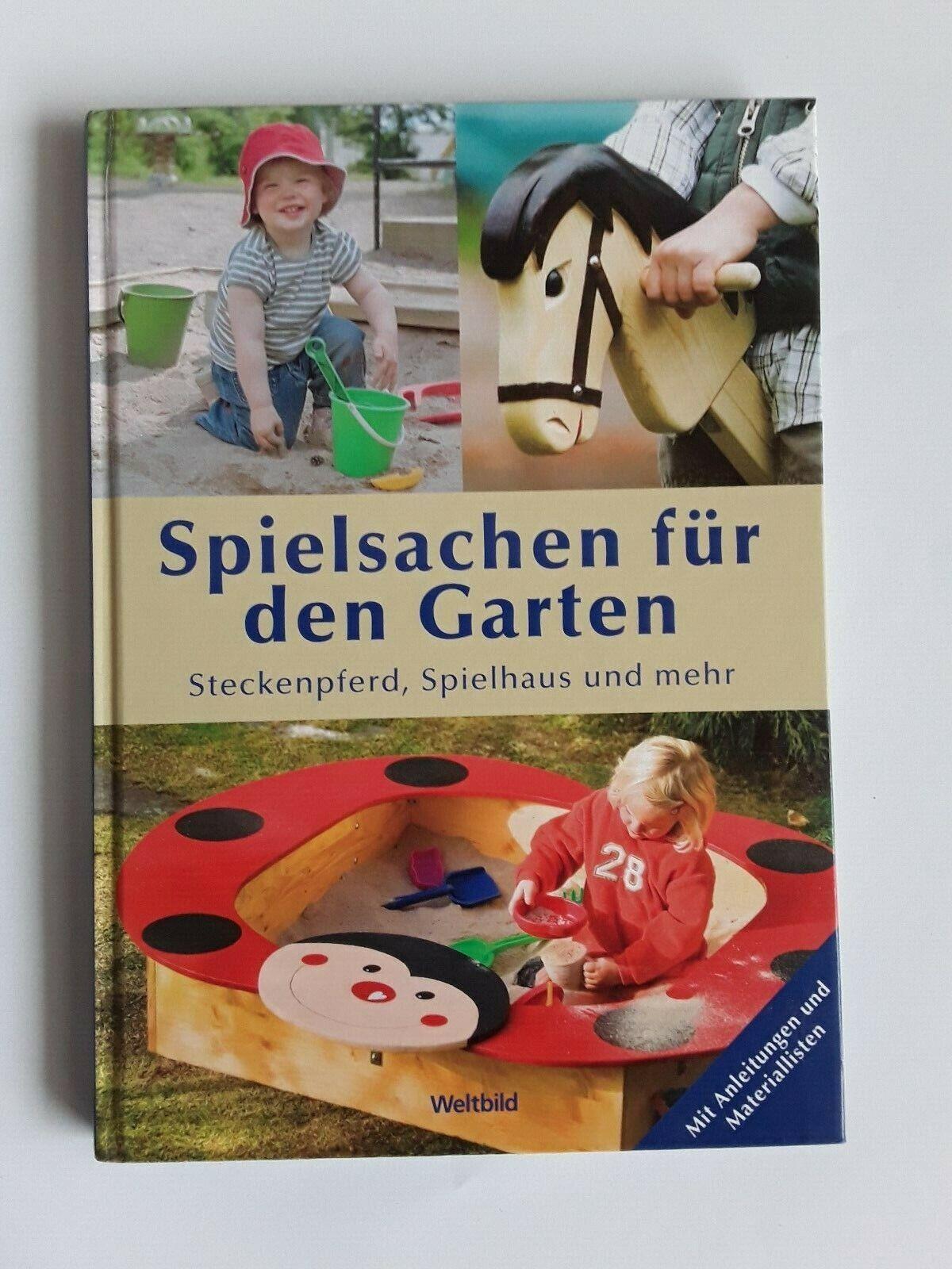 Spielsachen für den Garten - Steckenpferd, Spielhaus und mehr Weltbild 2009