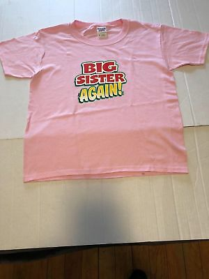 Big Sister Again! Jerzees  t-shirt 6 MONTHS TO 18-20=XL The