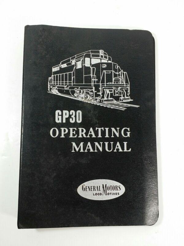 Vintage 1962 General Motors Electro Motive EMD GP30 Locomotive Operator Manual