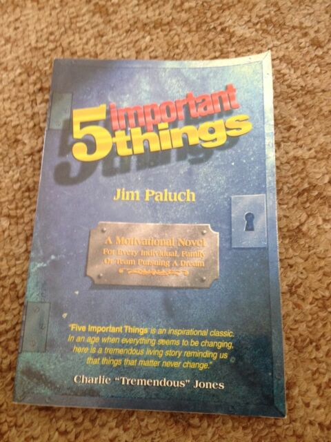 JIM PALUCH, 5 IMPORTANT THINGS. MOTIVATION