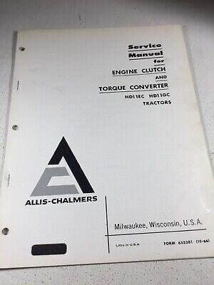 Allis Chalmers Hd11ec Hd11gc Dozers Engine Clutch Converter Service Manual