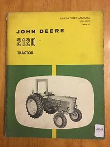 Original JOHN DEERE 2120 Tractor Operators Manual