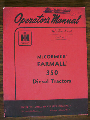 Ih Farmall Mccormick International 350 Diesel Owners Manual
