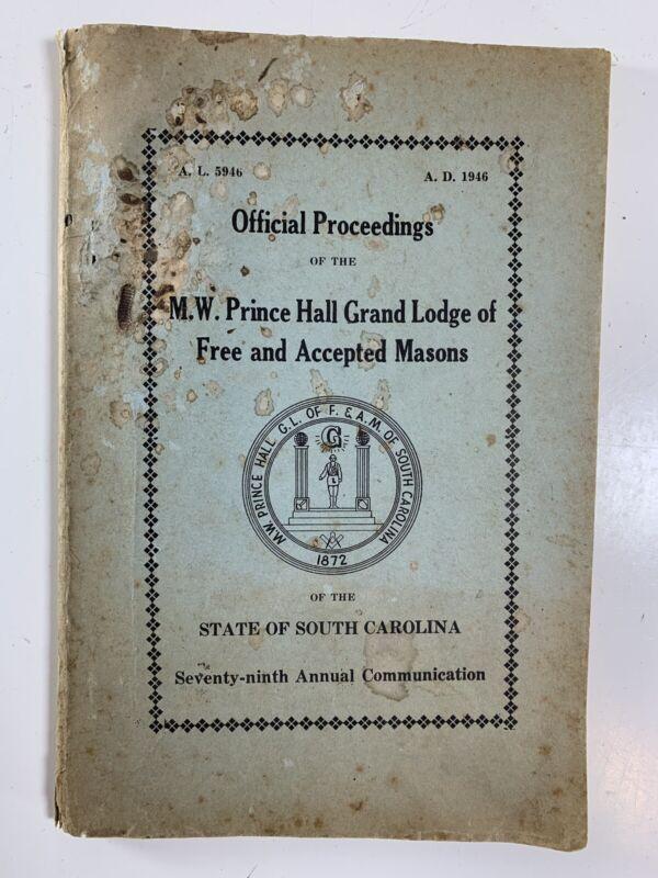1946 Official Proceedings MW Prince Hall Grand Lodge Masons South Carolina Book