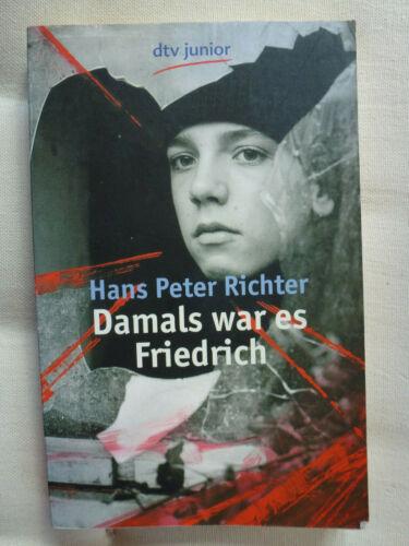 Damals war es Friedrich von Hans Peter Richter (1980, Taschenbuch)