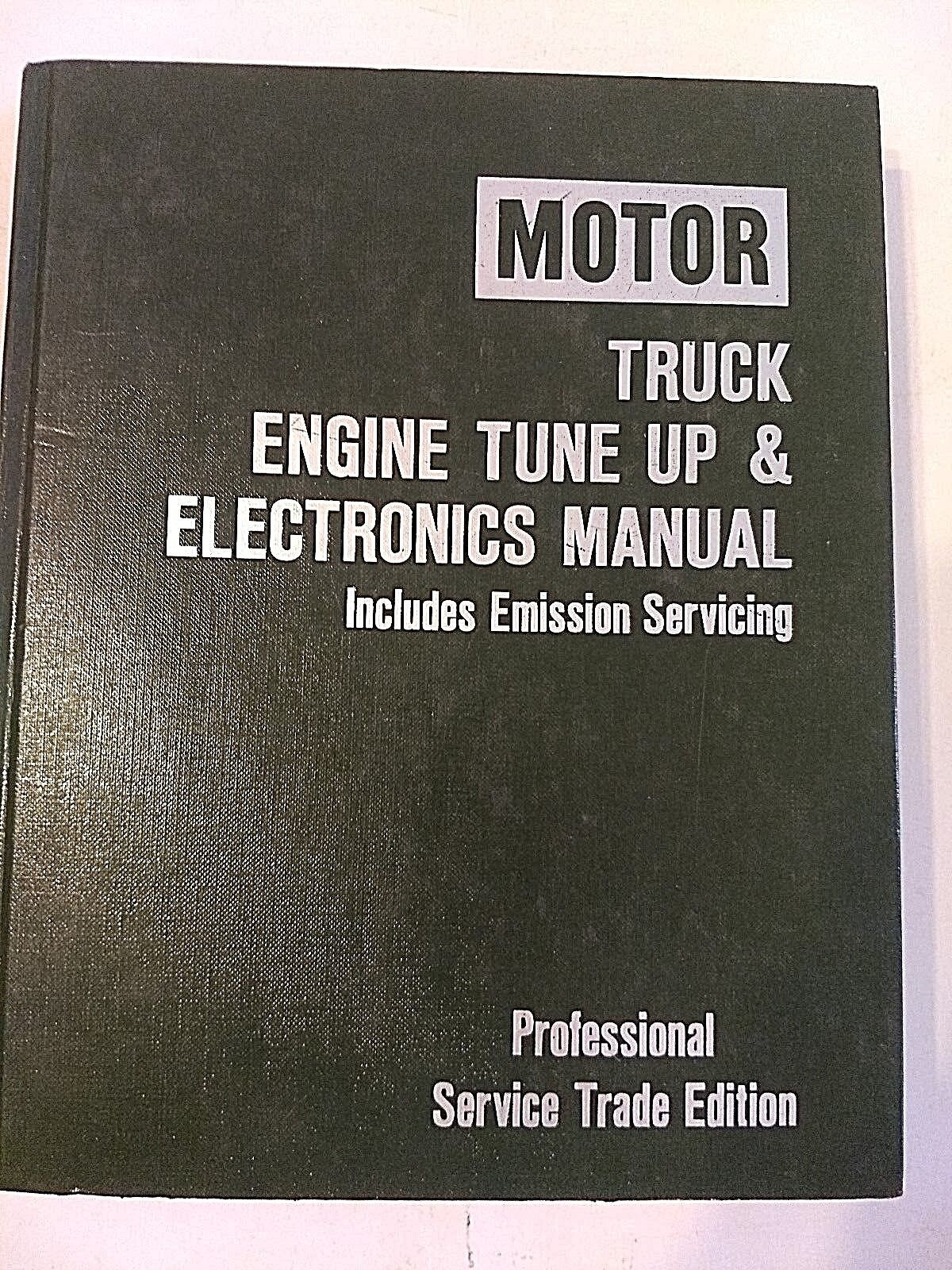 1977-84 MOTOR TRUCK ENGINE TUNE UP & ELECTRONICS SERVICE MANUAL BOOK 1ST EDITION