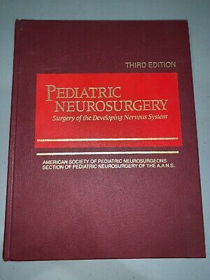 Pediatric Neurosurgery Surgery Of The Developing Nervous System 3rd Edition