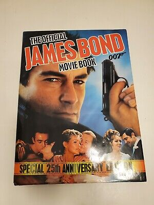 The Official James Bond 007 Movie Book 25th Anniversary Edition
