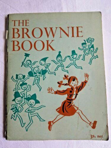 GIRL GUIDES.  THE BROWNIE BOOK (ORIGINAL HANDBOOK)  1966