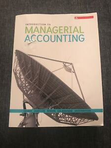Introduction To Managerial Accounting , 5th Canadian Edition